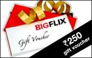 Rs.250 Bigflix Gift Voucher