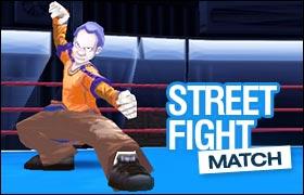 Street Fight Match
