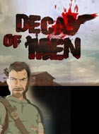 Free online games :Decay of Men