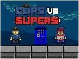 Cops vs Supers Game - New Games