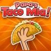 Papa's Taco Mia Game - Strategy Games