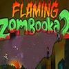 Flaming Zambooka 2 Game - Shooting Games
