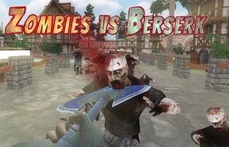 Zombies vs Berserk Game - Action Games